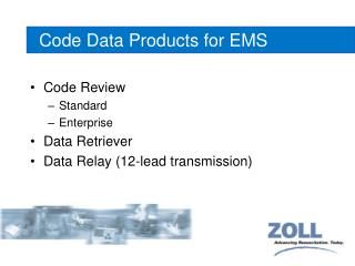 Code Data Products for EMS
