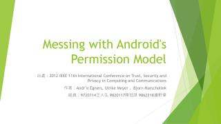 Messing with Android's Permission Model