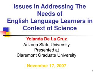 Issues in Addressing The  Needs of  English Language Learners in Context of Science