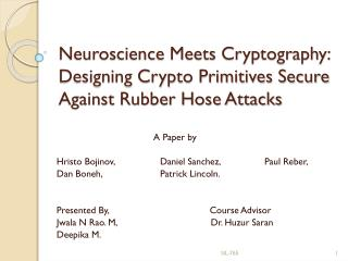 Neuroscience Meets Cryptography: Designing Crypto Primitives Secure Against Rubber Hose Attacks