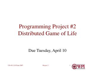 Programming Project #2 Distributed Game of Life