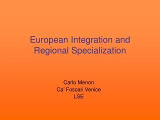 European Integration and Regional Specialization