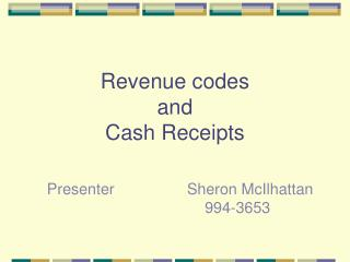 Revenue codes and  Cash Receipts