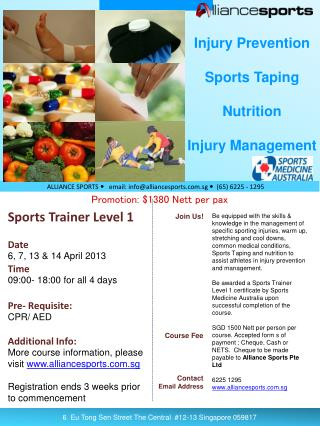 Sports Trainer Level 1 Date 6, 7, 13 & 14 April 2013 Time 09:00- 18:00 for all 4 days