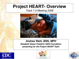 Project HEART- Overview Track 1.0 Meeting 2008