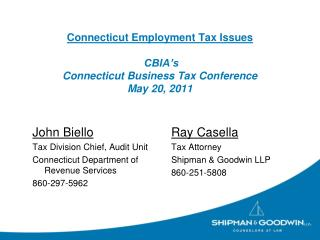 Connecticut Employment Tax Issues   CBIA s  Connecticut Business Tax Conference May 20, 2011