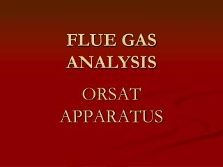 FLUE GAS ANALYSIS