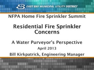 Residential Fire Sprinkler Concerns