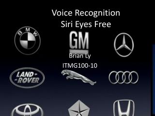 Voice Recognition Siri  Eyes Free