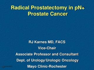 Radical Prostatectomy in pN+ Prostate Cancer