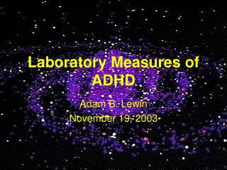 Laboratory Measures of ADHD