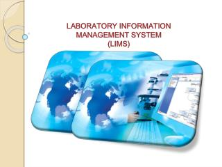 LABORATORY INFORMATION MANAGEMENT SYSTEM  (LIMS)