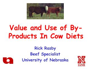 Value and Use of By-Products In Cow Diets