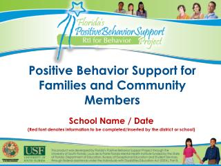 Positive Behavior Support for Families and Community Members