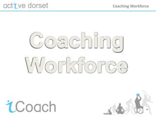 Coaching Workforce