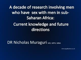 A  decade of research involving men who have   sex  with men in sub-Saharan Africa :