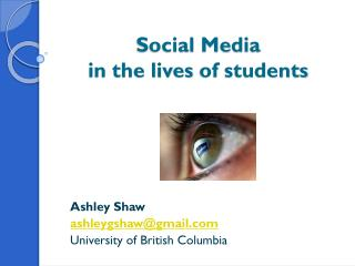 Social  Media  in  the lives  of students