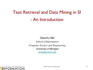 Text Retrieval and Data Mining in SI  - An Introduction