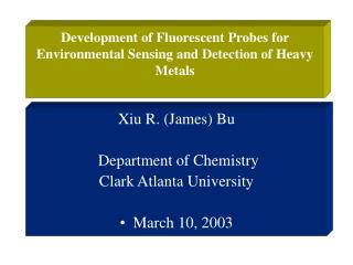 Development of Fluorescent Probes for Environmental Sensing and Detection of Heavy Metals