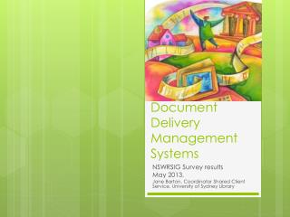 Document Delivery Management Systems