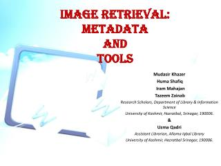IMAGE RETRIEVAL:  METADATA  AND  TOOLS
