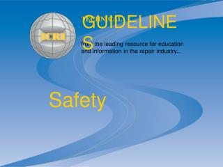 from the leading resource for education and information in the repair industry...