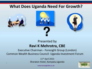 What Does Uganda Need  F or Growth?