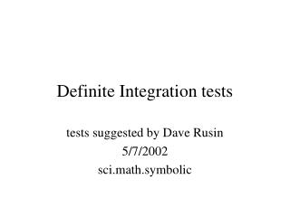 Definite Integration tests
