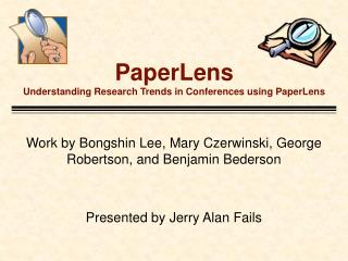 PaperLens Understanding Research Trends in Conferences using PaperLens