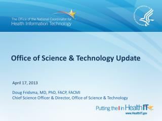 Office of Science & Technology Update