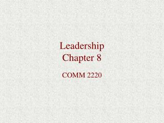 Leadership Chapter 8