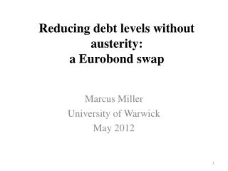 Reducing debt levels without austerity: a Eurobond swap