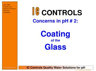Concerns in pH # 2: Coating of the Glass