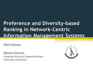 Preference  and  Diversity-based Ranking  in Network-Centric  Information Management  Systems