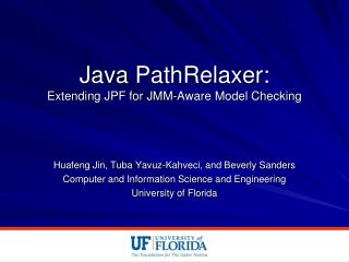 Java  PathRelaxer :  Extending JPF for JMM-Aware Model Checking
