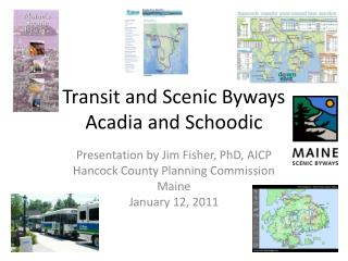 Transit and Scenic Byways  Acadia and Schoodic