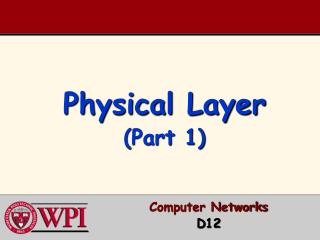 Physical Layer (Part 1)