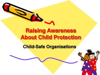 Raising Awareness About Child Protection