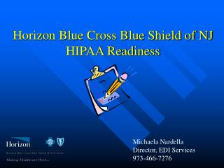 Horizon Blue Cross Blue Shield of NJ HIPAA Readiness