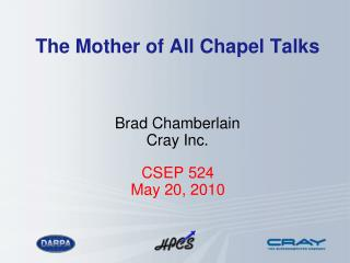 The Mother of All Chapel Talks