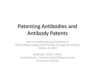 Patenting Antibodies and Antibody Patents