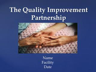 The Quality Improvement Partnership