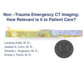 Non  Trauma Emergency CT Imaging: How Relevant is it to Patient Care