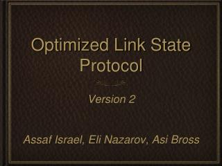 Optimized Link State Protocol