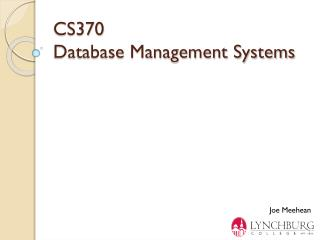 CS370  Database Management Systems