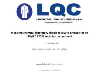 Steps the chemical laboratory should follow to prepare for an ISO/IEC 17025 technical  assessment