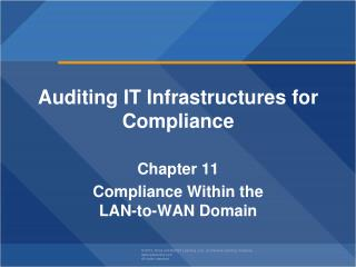 Auditing IT Infrastructures for Compliance Chapter  11 Compliance Within the LAN-to-WAN Domain