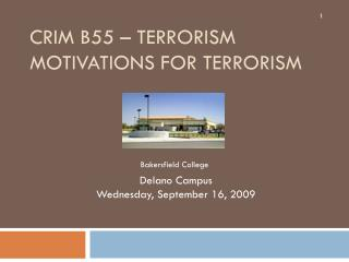 CRIM B55 – Terrorism Motivations for Terrorism