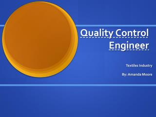 Quality Control Engineer
