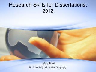 Research Skills for Dissertations: 2012